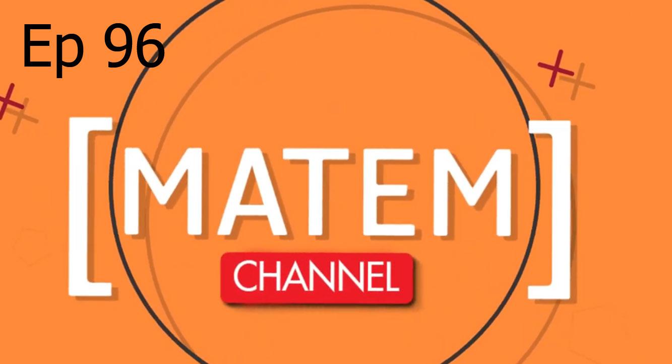 MATEM CHANNEL Ep 96 ประจำวันที่ 16 มิถุนายน 2562